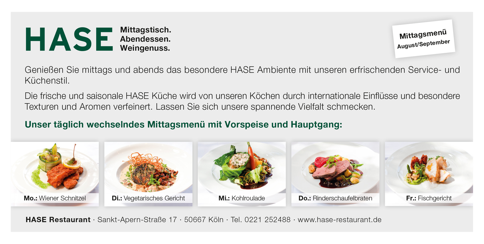 Mittagsmenüs - HASE Restaurant im August + September